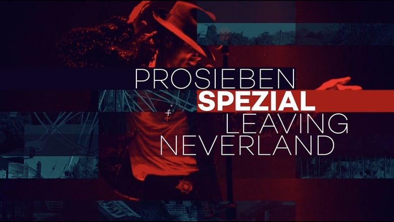 Leaving Neverland: ProSieben Spezial