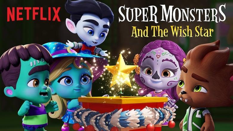 Supermonstruos: La estrella de los deseos