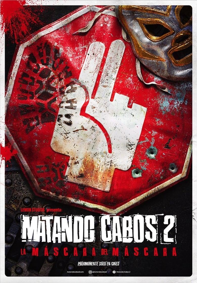 Matando Cabos 2, La Máscara del Máscara (2021) WEB-DL 1080P LATINO