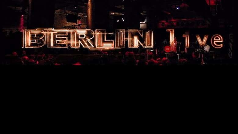 Watch Berlin Live: Boy George & Culture Club Full Movie Online Free HD