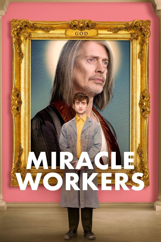 Wer streamt Miracle Workers Serie online schauen