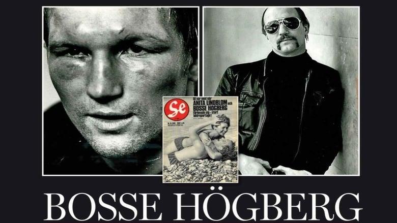 Watch Bosse Högberg - en film om kärlek, sjukdom och feta smällar free