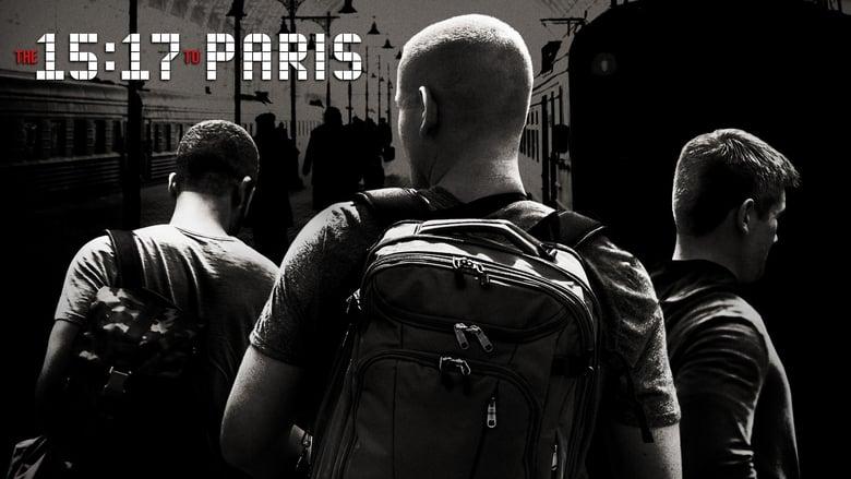 Filme 15h17 - Trem Para Paris Completamente Grátis