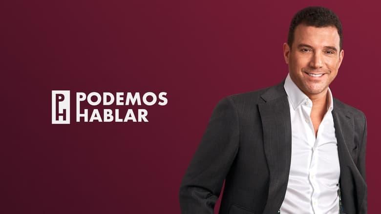 مشاهدة مسلسل Podemos hablar مترجم أون لاين بجودة عالية