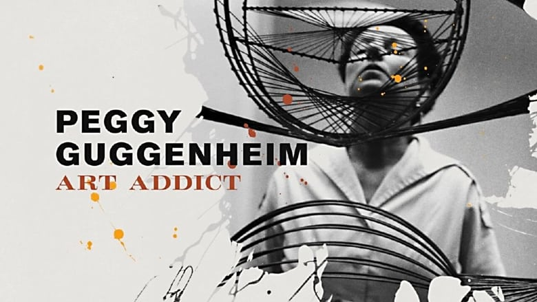 فيلم Peggy Guggenheim: Art Addict 2015 مترجم اونلاين
