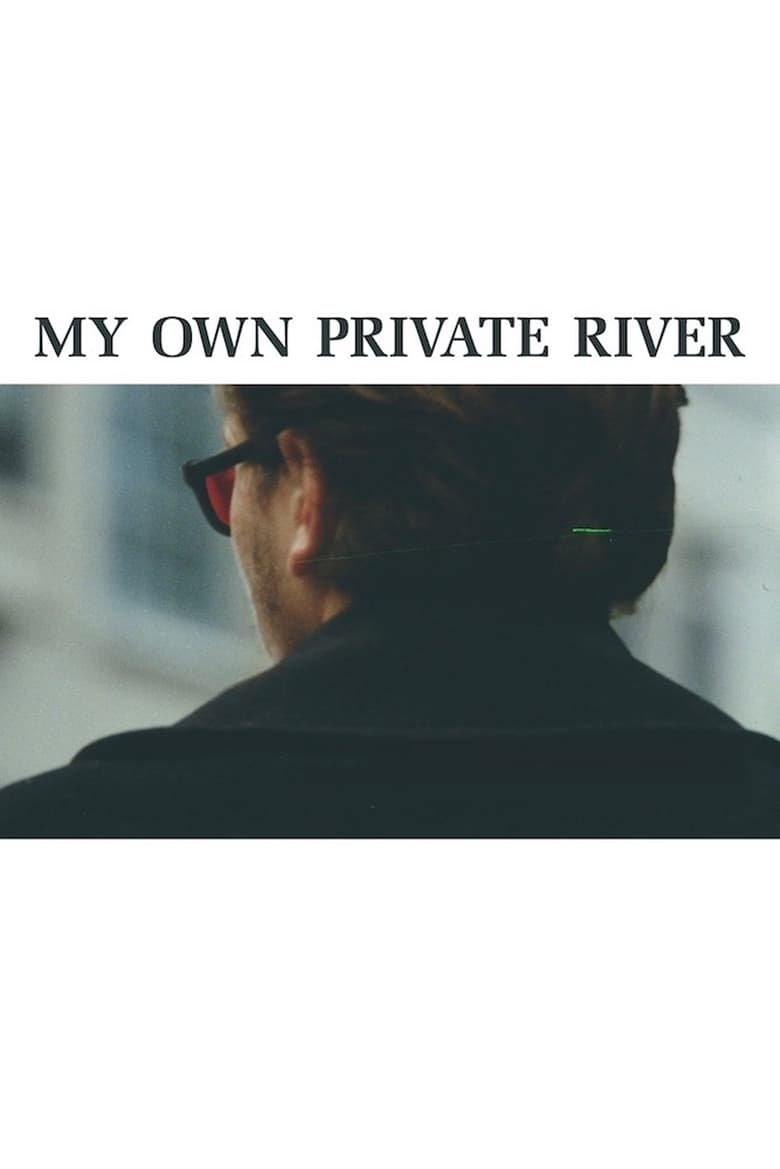 My Own Private River (2011)