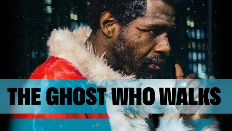فيلم The Ghost Who Walks 2019 مترجم اون لاين