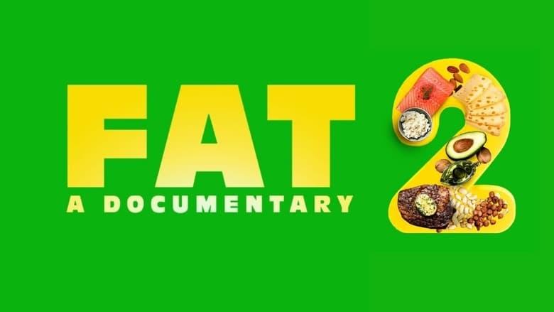 مشاهدة فيلم FAT: A Documentary 2 2021 مترجم اونلاين