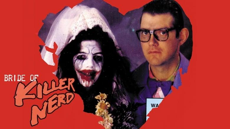 Bride+Of+Killer+Nerd