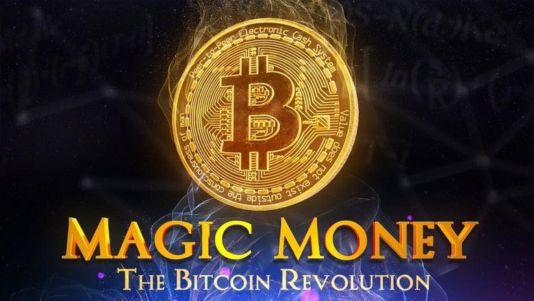 Voir Magic Money: The Bitcoin Revolution streaming complet et gratuit sur streamizseries - Films streaming