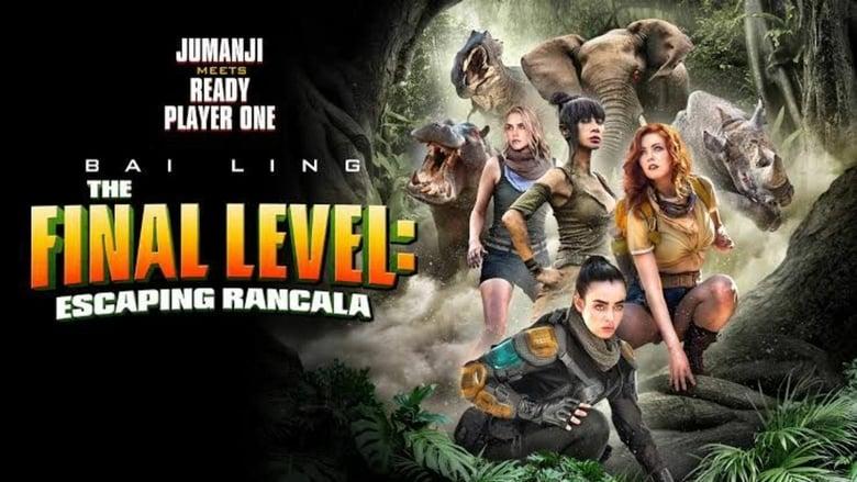 فيلم The Final Level: Escaping Rancala 2019 مترجم اون لاين