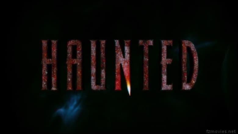 Haunted 2011