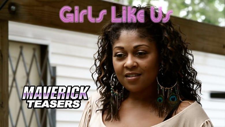 Watch Girls Like Us free