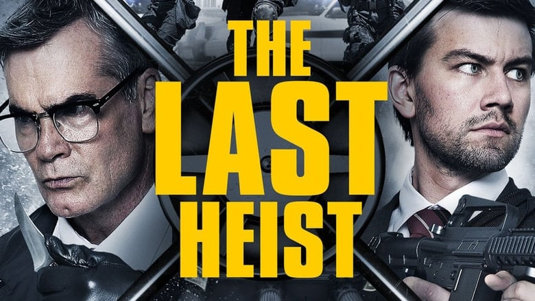 The Last Heist (2016) 1080p WEB-DL DD5 1 H264