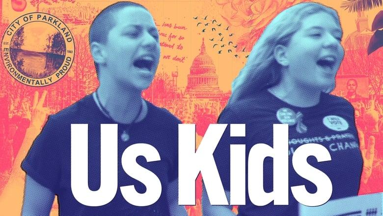 فيلم Us Kids 2020 مترجم اونلاين