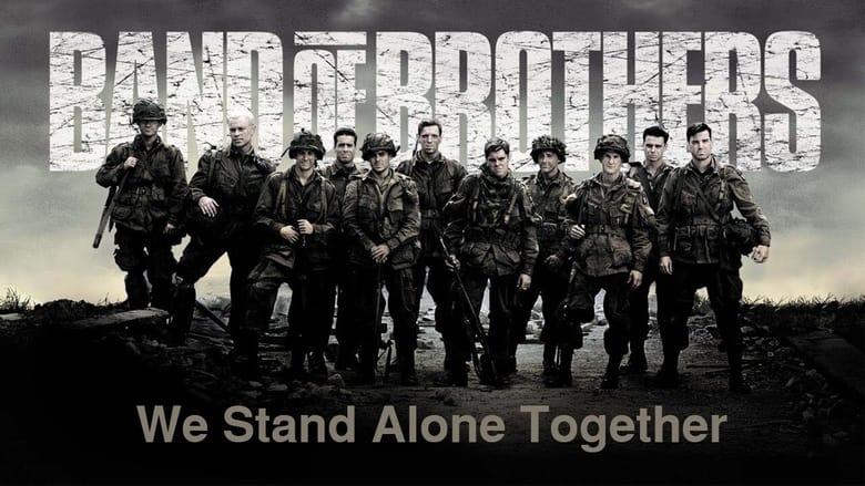 فيلم We Stand Alone Together: The Men of Easy Company 2001 مترجم اونلاين