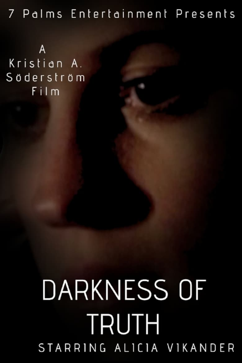 Darkness of Truth (2007)