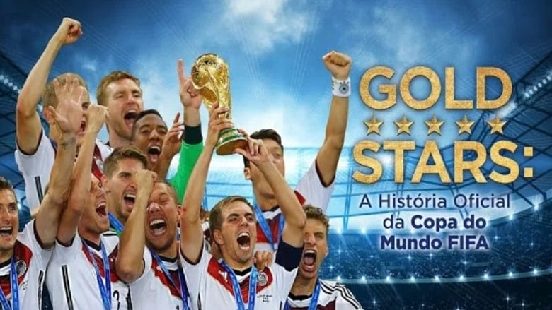 Gold+Stars%3A+The+Story+of+the+FIFA+World+Cup+Tournaments