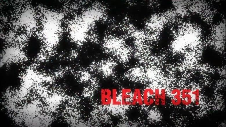 Bleach saison 16 episode 351 streaming