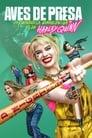 Aves de Presa (y la Fantabulosa Emancipación de Harley Quinn) (2020)