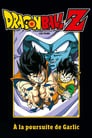 Dragon Ball Z - À la poursuite de Garlic