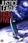Justice League vs. the Fatal Five (2019)