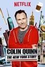 Regarder en ligne Colin Quinn: The New York Story film