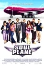 Watch Soul Plane Full Movie