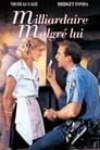 Milliardaire Malgré Lui Voir Film - Streaming Complet VF 1994