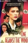 One Against the Wind (1991) (TV) Movie Reviews