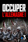 Occuper l'Allemagne !  1918-1930