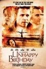 Regarder Unhappy Birthday (2011), Film Complet Gratuit En Francais