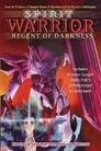 Watch Spirit Warrior: Regent of Darkness 1994 Full Online Movie