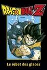 [Voir] Dragon Ball Z - Le Robot Des Glaces 1990 Streaming Complet VF Film Gratuit Entier