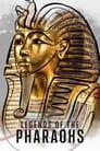 مترجم أونلاين وتحميل كامل Legends of the Pharaohs مشاهدة مسلسل