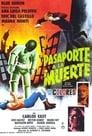 Poster for Pasaporte a la muerte