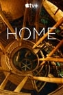Acasă – Home (2020), serial Documentar online subtitrat în Română