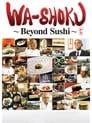 [Voir] Wa-shoku ~Beyond Sushi~ 2015 Streaming Complet VF Film Gratuit Entier