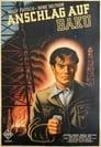 Anschlag Auf Baku Voir Film - Streaming Complet VF 1942