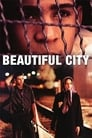 Beautiful City (2004)