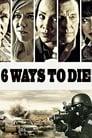 6 Ways To Die ☑ Voir Film - Streaming Complet VF 2015