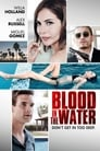 Blood In The Water Voir Film - Streaming Complet VF 2016