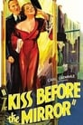 The Kiss Before the Mirror (1933) Movie Reviews