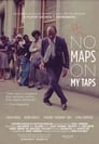 Poster for No Maps on My Taps