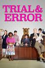 Trial & Error (2017)
