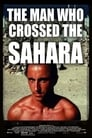 The Man Who Crossed the Sahara (2008) Online pl Lektor CDA Zalukaj