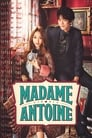 مترجم أونلاين وتحميل كامل Madame Antoine: The Love Therapist مشاهدة مسلسل