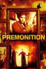 مترجم أونلاين و تحميل Premonition 2005 مشاهدة فيلم