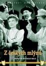 Poster for Z českých mlýnů