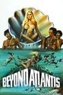 Beyond Atlantis (1973) Movie Reviews